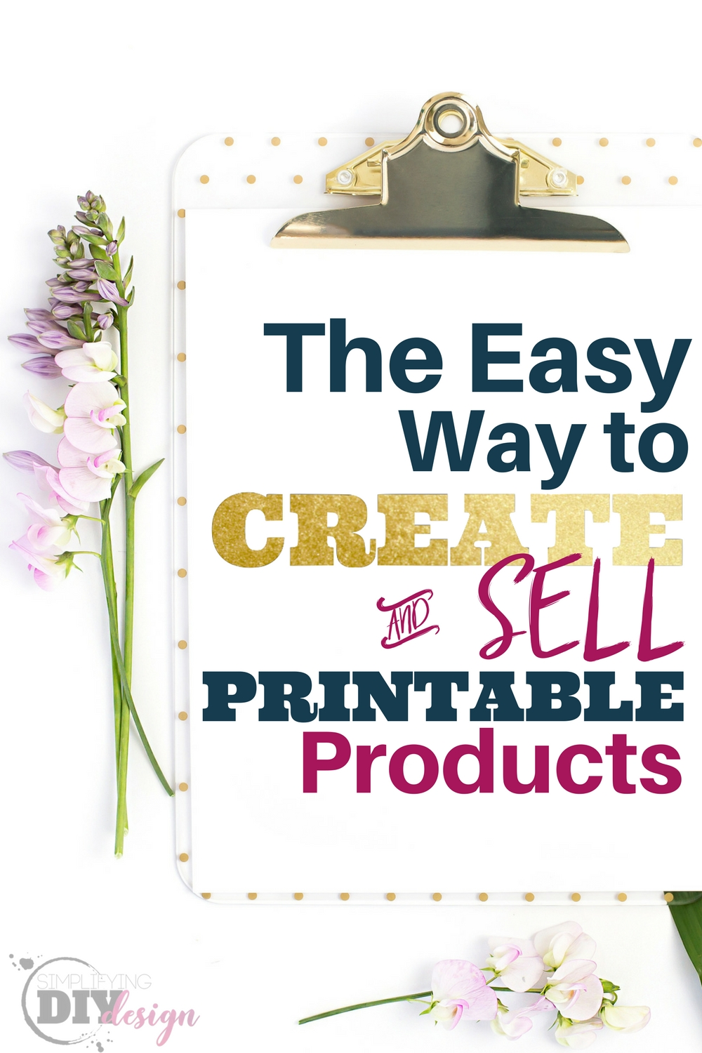 How to Create Printables to Sell | Grow Your Blog with