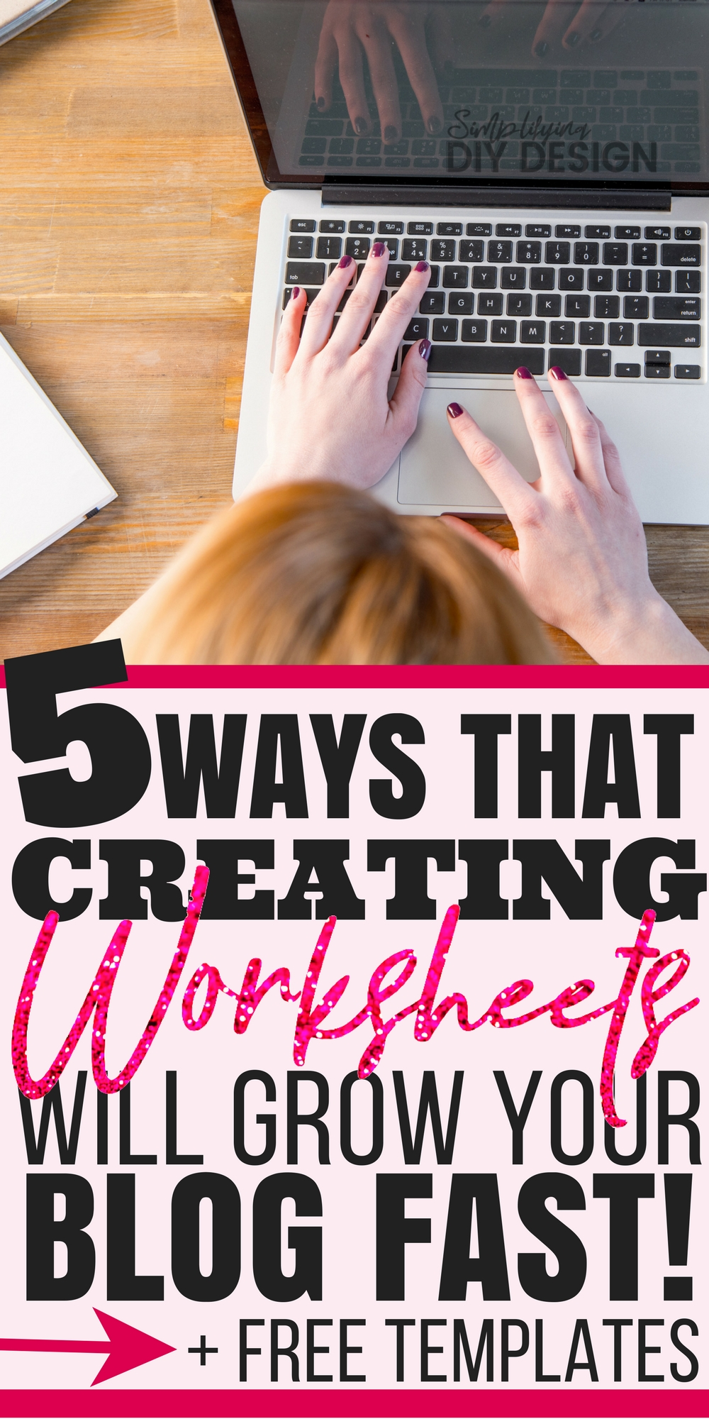 Find out why if you haven't started making printables and worksheets of your website then you are seriously missing out! Here's exactly how you can make free worksheets to actually grow your blog and the easiest way to make them! (plus free editable templates!!) #desingforbloggers #worksheets #printables #blogging