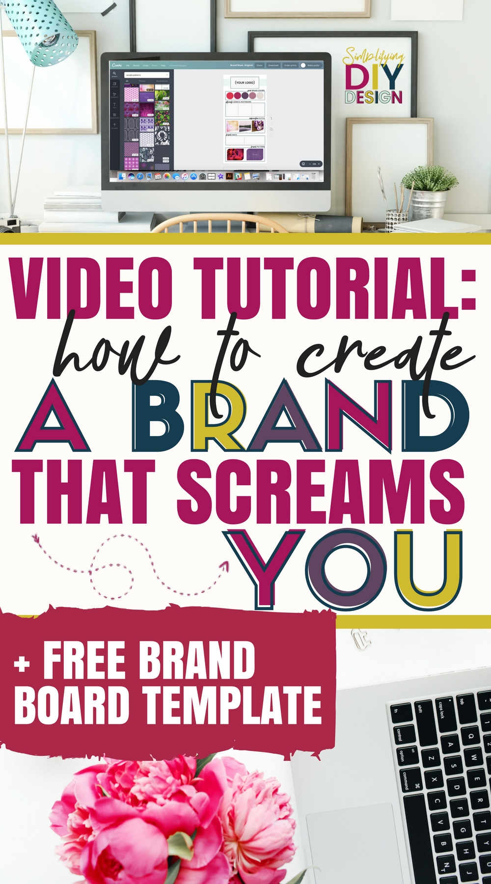 "Title image that reads ""Video tutorial: How to Create a Brand That Screams You"""