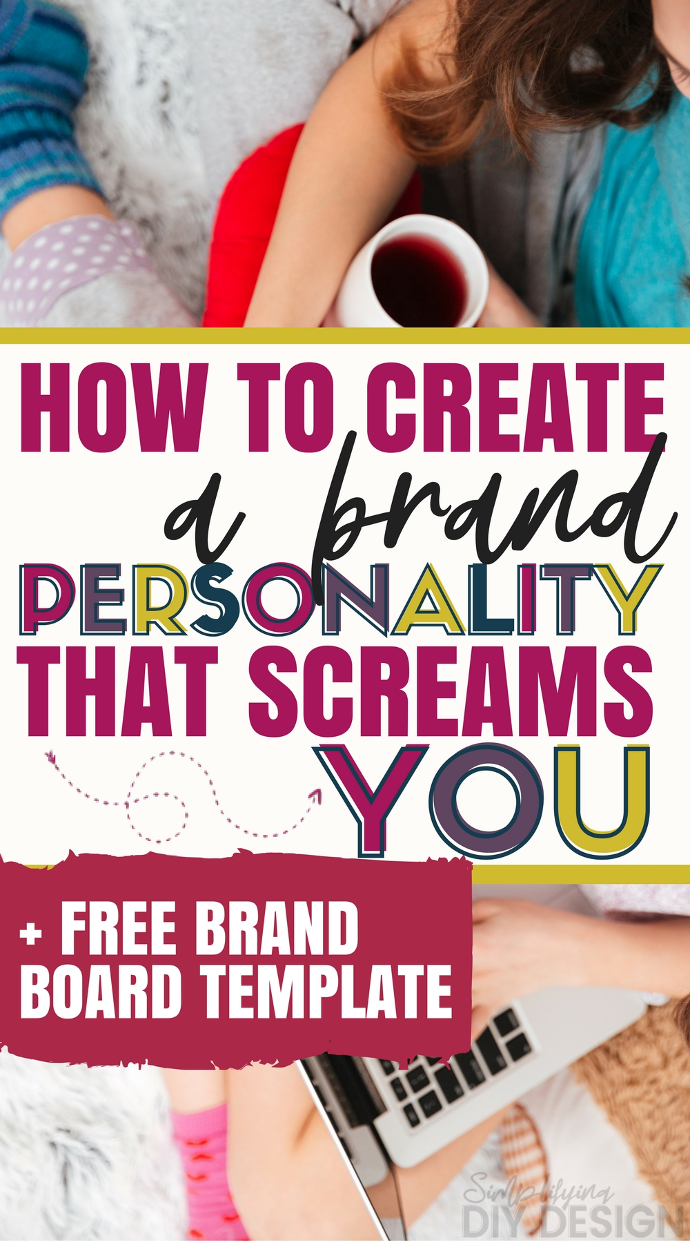 Title image that reads How to create a brand personality that screams you, plus free brand board template