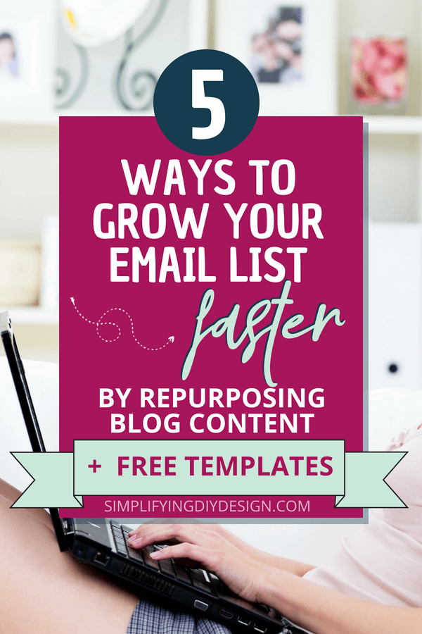 Learn how to grow your email list by optimizing what you already have and repurposing blog content into irresistible freebie lead magnets that will make ANYONE want to subscribe to your newsletter! #emailmarketing #emaillistbuilding #listbuilding #leadmagnets