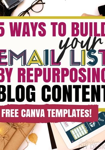 You already did the work, why not grow your list with it? List building is the most important part of growing your blog. If you want to make money with your blog then you must grow your list- here are 5 lead magnets that you can create by repurposing your blog content- plus grab our free canvas templates!