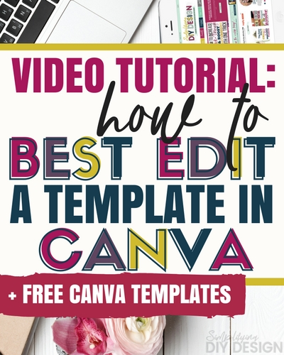 How to Best Edit Templates in Canva
