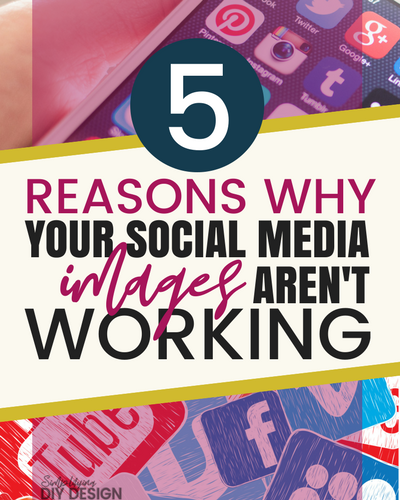 5 Reasons Why Your Social Media Images Aren't Working