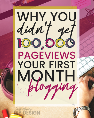 Why You Didn't Get 100,000 Pageviews Your First Month Blogging