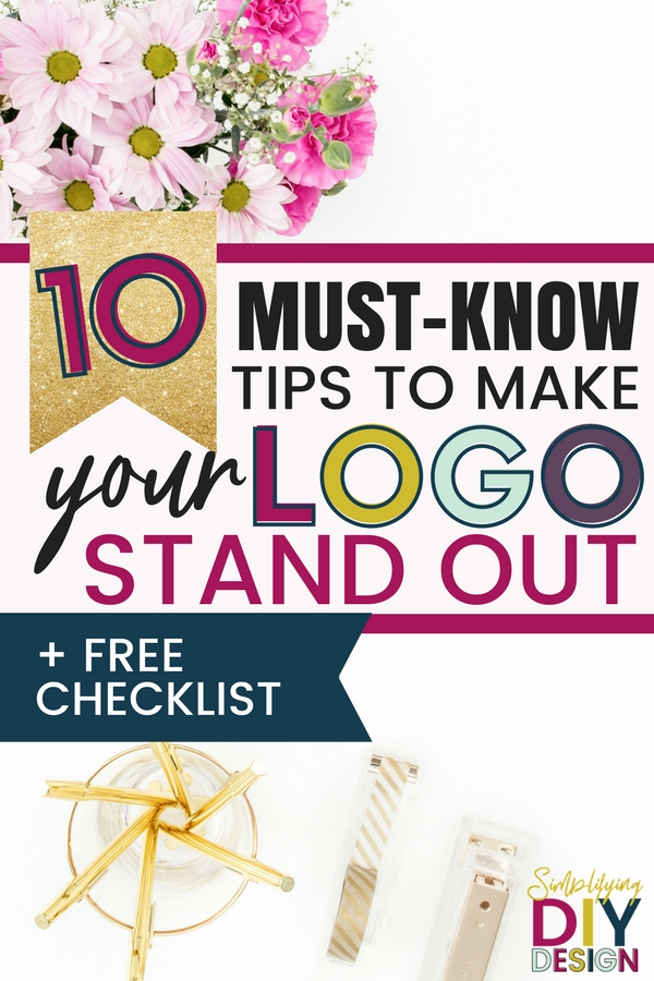 Title of image: 10 must know tips to make your logo design stand out