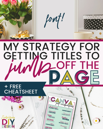 My Strategy For Getting Headlines to Jump Off the Page + Get More Clicks