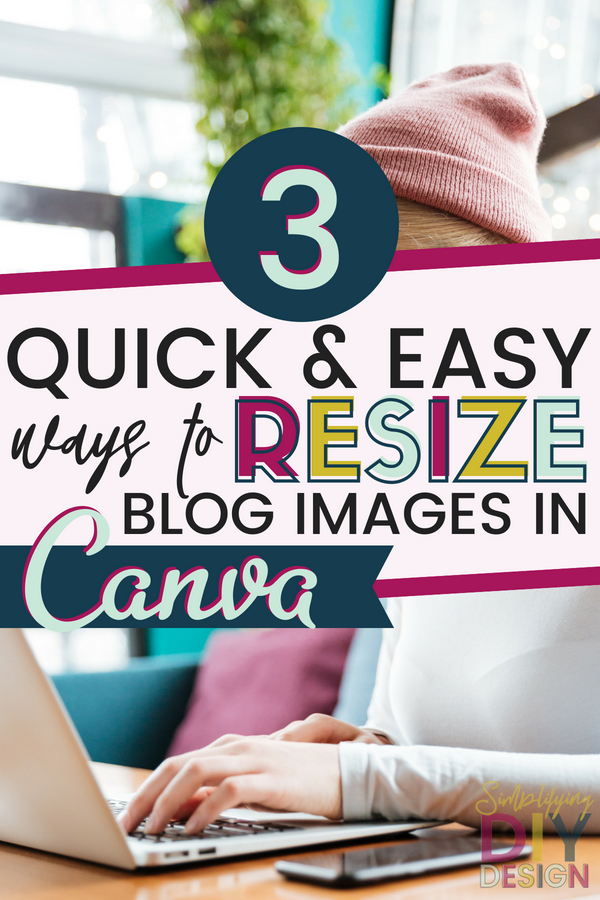 Quickly resize your blog images in Canva! Canva is a fantastic design tool. I personally create 3 images per blog post, so this little canva shortcut can help you save a ton of time and resize your blog post graphic in just seconds! PLUS watch the full step-by-step video tutorial! #designtools #designtutorial #canvatutorial #videotutorial #blogimages #bloggraphics #resizeincanva