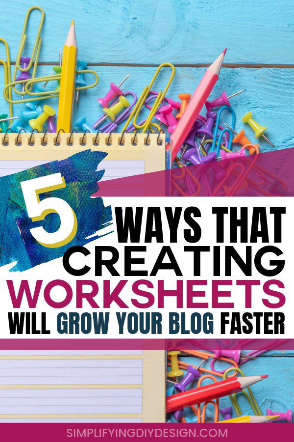 Creating printable worksheets can be a game changer for your blog. If you're looking to grow your email list or sell printables or other digital products, worksheets can be the start of any great funnel and these tips and design templates will help you start creating them in no time! #designtemplates #canvatemplates #printables #simplifyingdiydesign
