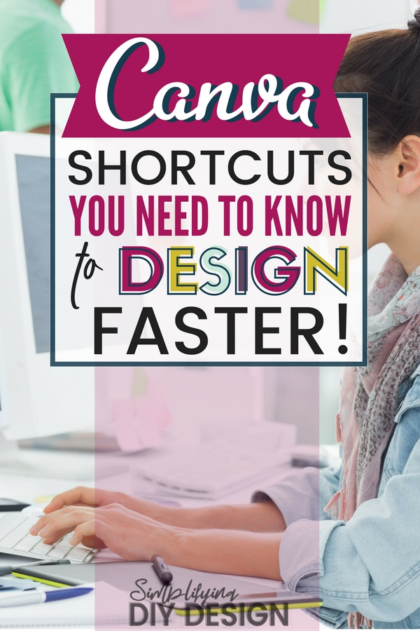 Find out all the shortcuts you NEED to know in order to save time designing in Canva. These Canva tips and tricks can help you design faster for you can create better graphics for your blog. Design for bloggers is tricky since time is an issue, I promise these tricks will make your life easier! #designforbloggers #blogdesign #canva #canvaideas