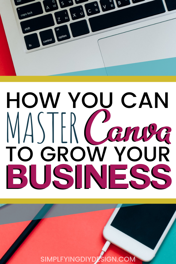 Want to learn how to master canva? Here are some helpful canva design tips and canva tricks and hacks that will help you rock canva for your blog or online business! Learn how to design with this easy to use design tool! #canvatips #canvatutorial #canvatricks #simplifyingdiydesign