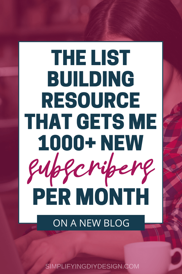 This is THE must-have list building resource for ANY blogger! Last month I got over 1000+ new subscribers and my blog is less than a year old! Start growing your email list faster than you thought possible with this easy to follow strategy! #listbuilding #emailmarketing #growemaillist