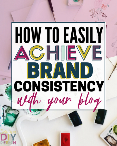 Create a brand for your blog even if you're not a designer. Brand consistency is the hardest part of creating a brand for bloggers- here's how to design a brand for your blog and where to implement your branded style to achieve a cohesive and recognizable style #branding #brand #brandyourblog #blogbrand