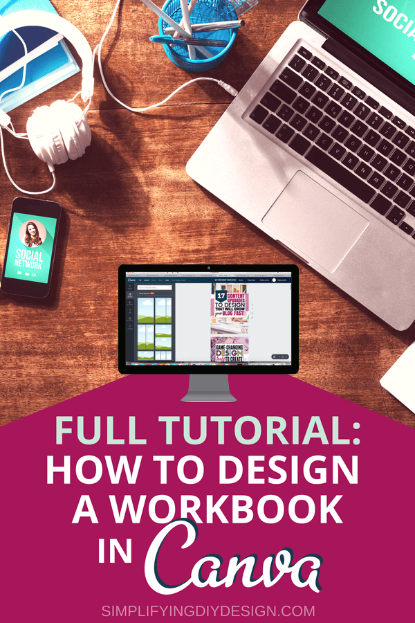 Ever wonder how to design a workbook in canva for free? Here is a full video tutorial that walks you through step-by-step how to design a workbook for lead magnets, digital products, courses and more! #workbook #designforbloggers #designaworkbook #leadmagnet #digitalproducts