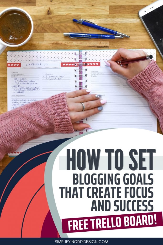 "Image of planner that is titled ""How to set blogging goals that create focus and success"""