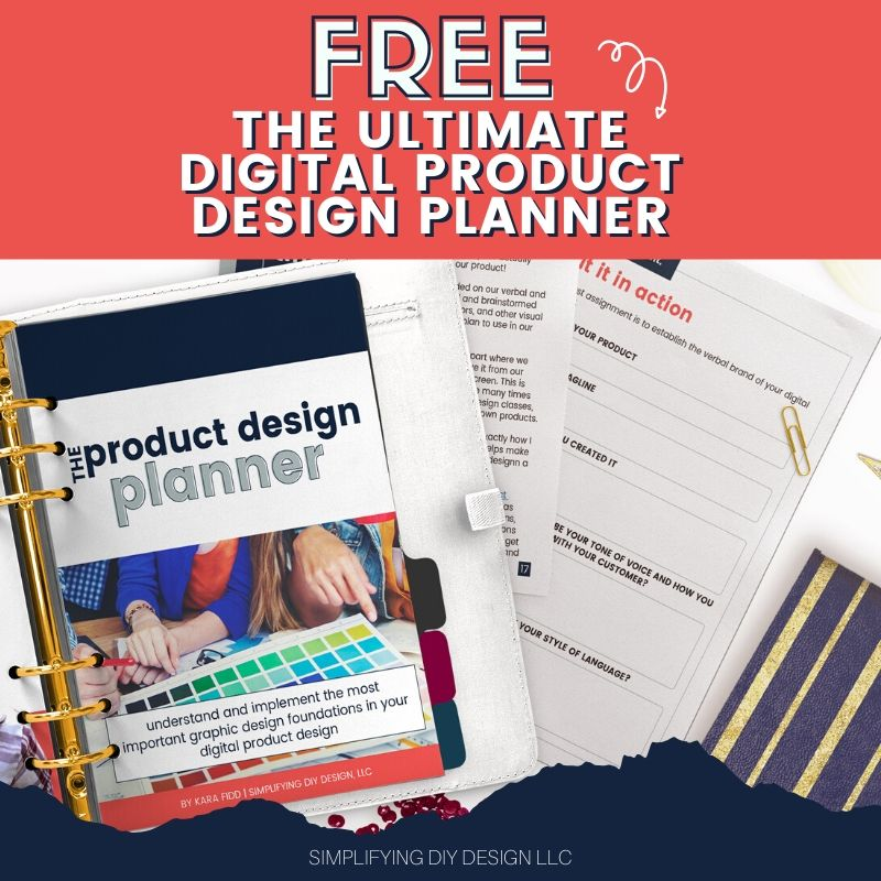 Get the free digital product design planner and plan out your next digital product design the easy way!!