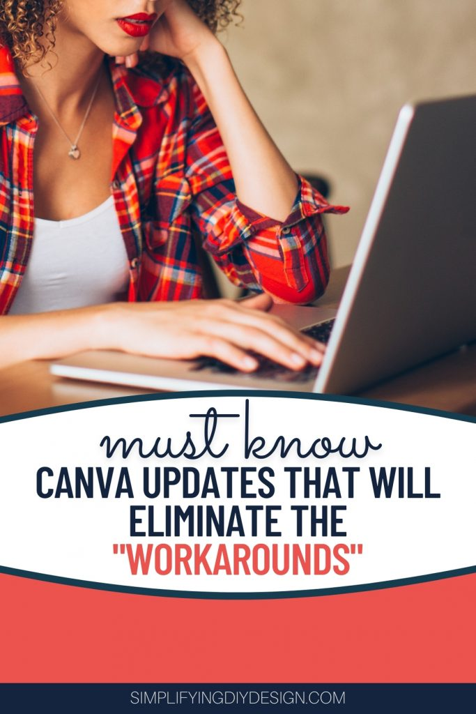 Find out what updates canva has made that will eliminate the workarounds and help you design faster than ever!! Ever blogger NEEDS to read this!!